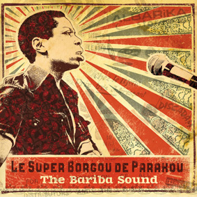Analog Africa presents another joyful collection of sounds by Le Super Borgou De Parakou …