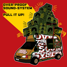 Second full length studio album by legendary Overproof Soundsystem