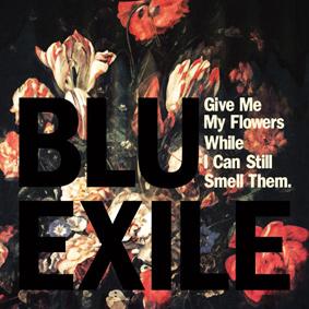 Blu & Exile return to their collaborative origins