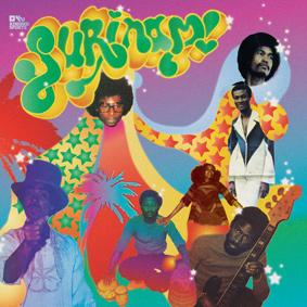 Surinam! – boogie & disco funk from the Surinamese dance floors '76 – '83