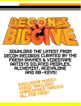 Decon's Big Give: Exclusive music, video trailers, unreleased tracks – all for free …
