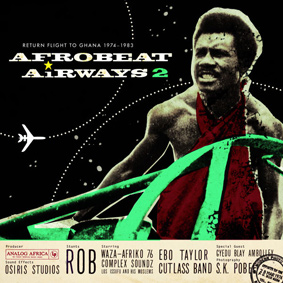 "Analog Africa is proud to present the second volume of ""Afrobeat Airways"""