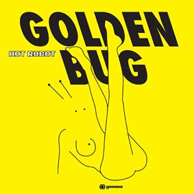 Golden Bug – the best new party sound around …