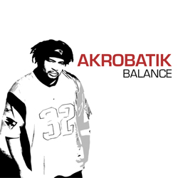 AKROBATIK got something for everybody …