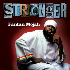 """Stronger"" is the highly anticipated new release from Fantan Mojah …"