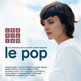 """The new edition in the successful """"Le Pop"""" series is a beautiful selection of female French pop songs …"""