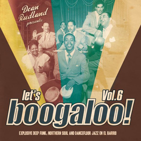 """Record Kicks pres. a new chapter of it's premier collection """"Let's Boogaloo"""""""