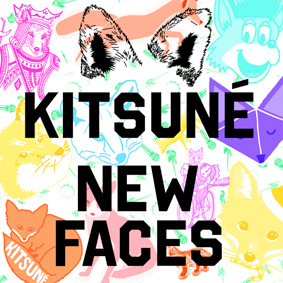 "The Parisian label Kitsuné is presenting its new compilation ""Kitsuné New Faces"""