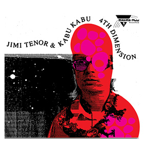 """4th Dimension"" is the second album Jimi Tenor has recorded with Kabu Kabu …"