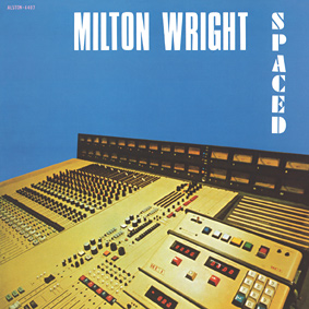"""Milton Wright's """"Spaced"""" is the second release in the new Jazzman """"Holy Grail"""" reissue series …"""