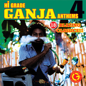 "The latest instalment in the successful ""Hi-Grade Ganja Anthems"" series"