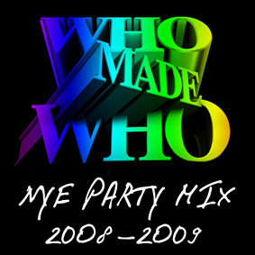WhoMadeWho New Year's Eve party mix (free MP3 download and video) …