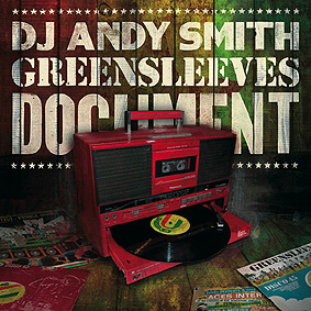 """DJ Andy Smith of Portishead presents """"Greensleeves Document"""" …"""