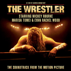 "The Soundtrack from the motion picture ""The Wrestler"" starring Mickey Rourke …"