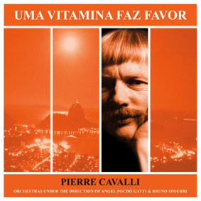 Brazilian-tinged jazz and funk by European guitar legend Pierre Cavalli