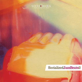 """Second edition of """"Socialized Jazz Beats"""" – the successful compilation from the Dutch label Social Beats …"""