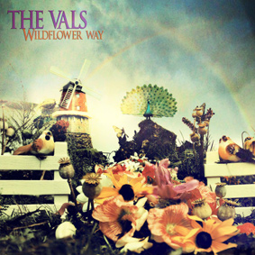 """The Vals deliver their brand new full-length album """"Wildflower Way"""""""