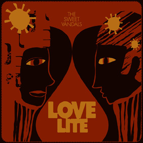 """The Sweet Vandals are back with their new album """"Lovelite"""" …"""