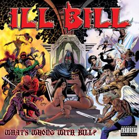 What's Wrong With Bill? – The new album from Non Phixion's ILL BILL …