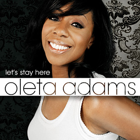 """Let's Stay Here"" to be Oleta Adams' first album of pop/soul material since 2001 …"