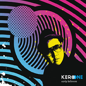 Kero One is back to renew the sounds of modern hip hop …