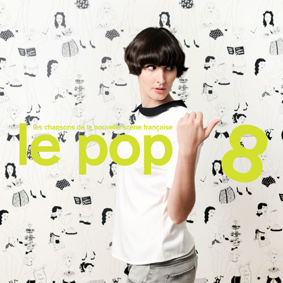 "Volume 8 in the long-running ""Le Pop"" series from Le Pop Musik"