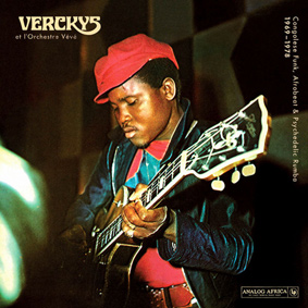 Verckys & Orchestre Vévé – Congolese Funk, Afrobeat And Psychedelic Rumba 1969-1978