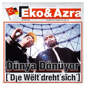 EKO & AZRA – Und die Welt dreht sich …