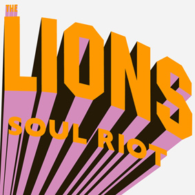 The Lions set to start a Soul Riot with their new album