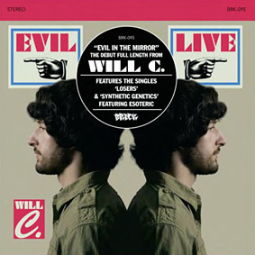 """""""Evil In The Mirror"""" is the debut full length from recording artist Will C. …"""