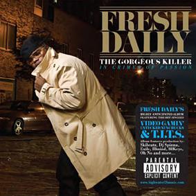 Debut album by Brooklyn native Fresh Daily …