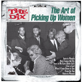 """THE DIX """"The Art Of Picking Up Women"""" – a lost and found record presented by Prince Paul …"""