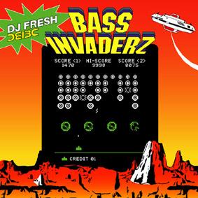 DJ FRESH : Bass Invaderz Are Here …