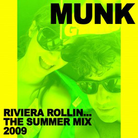 "Free Download: New Munk podcast ""Riviera Rollin' … The Summer Mix 2009"" …"