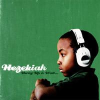 Debut album by HEZEKIAH – download album sampler …