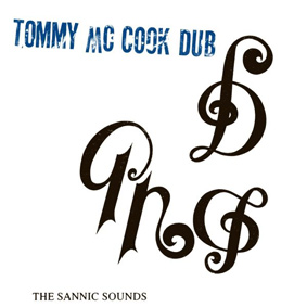 Dub Store Records issues a legitimate release of Tommy McCook's rare instrumental dub album