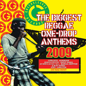 """New Greensleeves compilation """"Biggest Reggae One Drop Anthems 2009"""" features the biggest tunes of the past year …"""