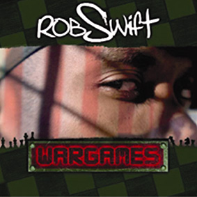 """World-famous turntablist ROB SWIFT release his new album entitled """"Wargames"""" …"""