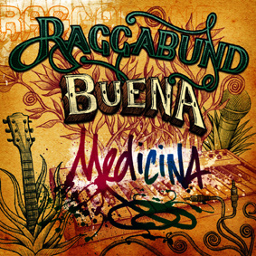 """Raggabund melden sich mit ihrem neuen Album """"Buena Medicina"""" zurück"""