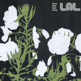 """Public Transit Recordings (PTR) is proud to announce the release of the new LAL album """"Warm Belly, High Power"""" …"""