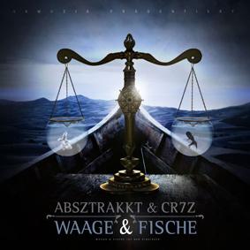 """Absztrakkt & Cr7z veröffentlichen ihr Kollabo-Album """"Waage & Fische"""" auf 58Muzik"""