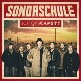 Ein neues Album der Ska-Punk-Helden Sondaschule aus dem Ruhrpott