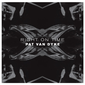 'Right On Time' is the latest effort from New Jersey's Pat Van Dyke
