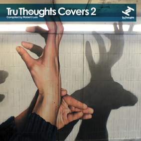 Second instalment of the Tru Thoughts Covers compilation series