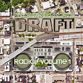 "DJ REVOLUTION & TOTAL ECLIPSE pres. ""Draft Radio Volume 1"" …"