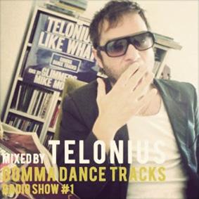 Gomma Dance Tracks Radio Show #1 (mixed by Telonius) …