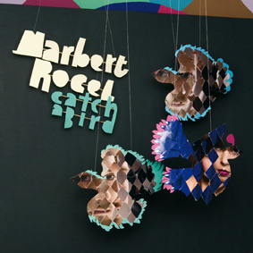The second album from Germany's Marbert Rocel …