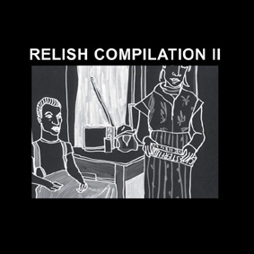 "Second installment in the ""Relish Compilation"" series with new material and remixes …"