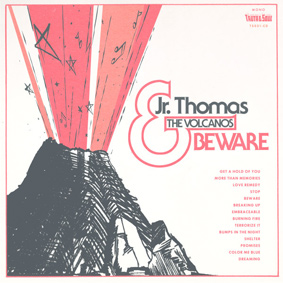 Truth & Soul Records is proud to present the debut album from Jr. Thomas & The Volcanos