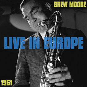 Brew Moore: His music is just pure and loving and a joy to hear